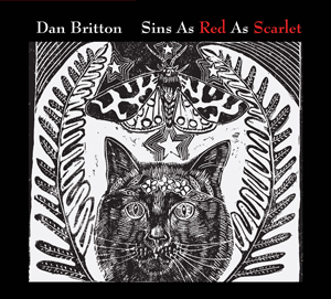 Dan Britton EP Sins As Red As Scarlet