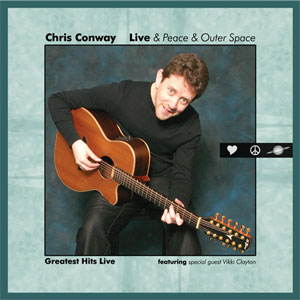 Chris Conway Live & Peace & Outer Space