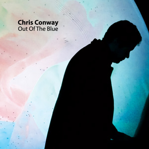 Chris Conway Out Of The Blue