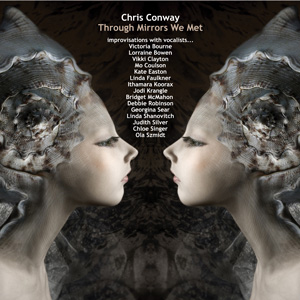 Chris Conway - Through Mirrors We Met