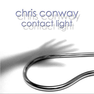 Chris Conway - Contact Light CD