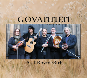 Govannen - As I Roved Out