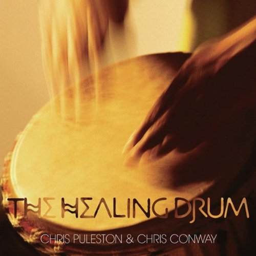Chris Puleston & Chris Conway - The Healing Drum CD