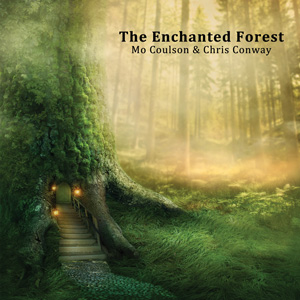 Mo Coulson & Chris Conway - The Enchanted Forest