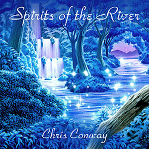 Chris Conway - Spirits of the River