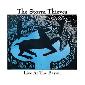 The Storm Thieves Captured Live